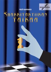 """Yrjö Rantasen kirja """"Shakkitaktiikan taikaa"""" ilmestyy 9.11.2012"""